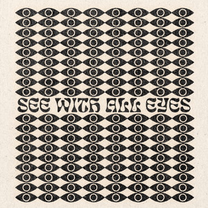 'See With All Eyes' Print