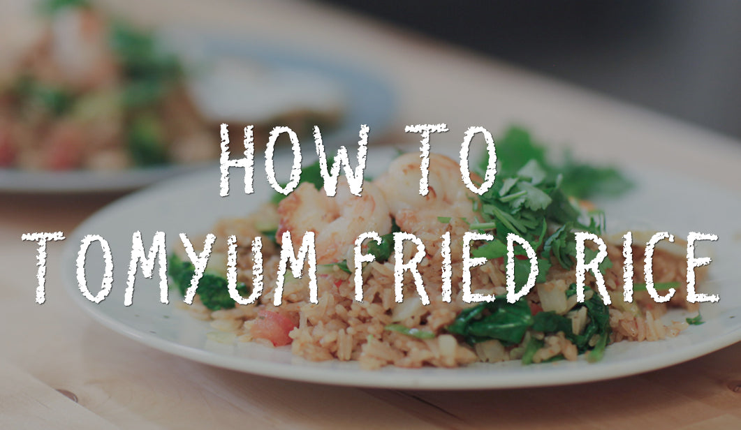 How to Tom Yum Fried Rice
