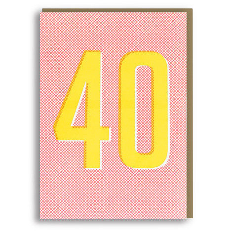 40 Letterpress Card by 1973