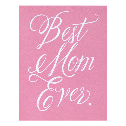 Best Mom Ever Card by Banquet Workshop