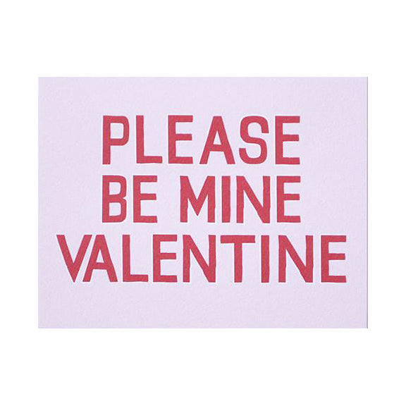 Please Be Mine Valentine Card by Banquet Workshop