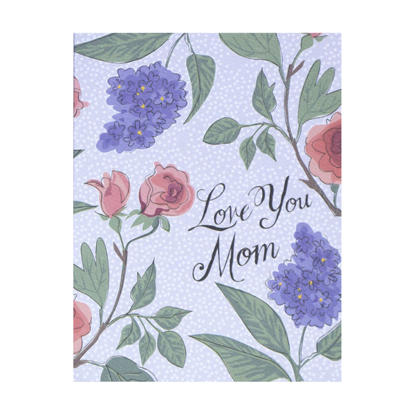 Les Fleurs Love You Mom Card by Banquet Workshop