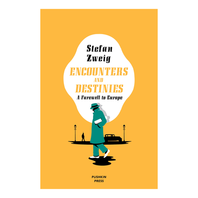 Encounters and Destinies by Stefan Zweig