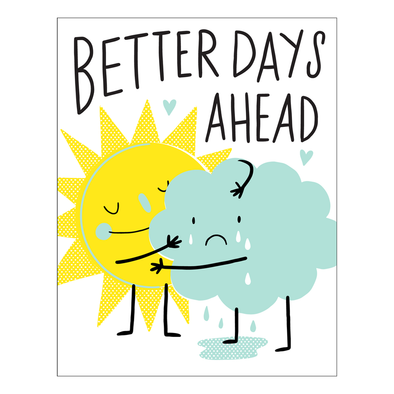 Better Days Ahead Card by Hello Lucky