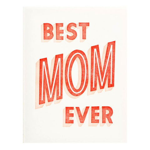 Best Mom Ever Card by Iron Curtain Press