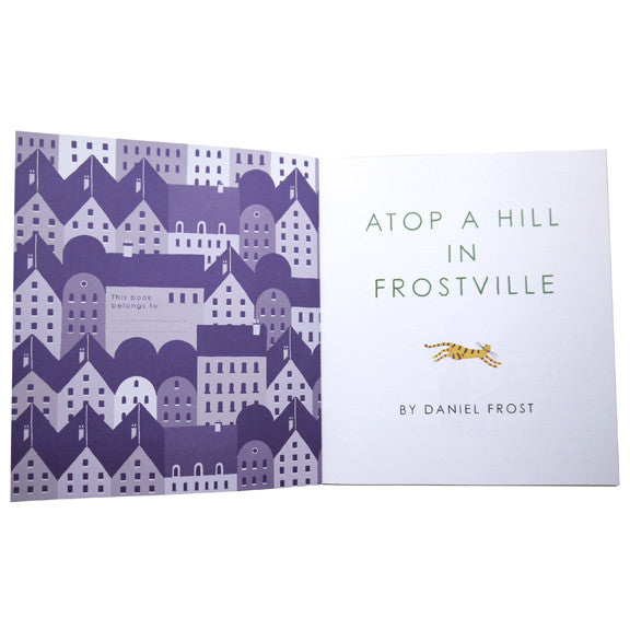 Atop a Hill in Frostville by Daniel Frost (Kid's Book)