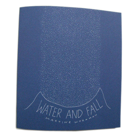 Water and Fall by Martine Workman
