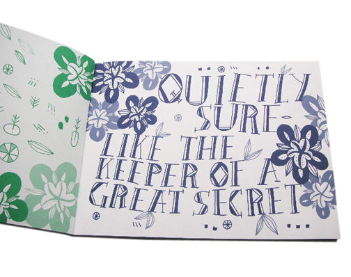 Quietly Sure - Like the Keeper of a Great Secret by Jo Dery
