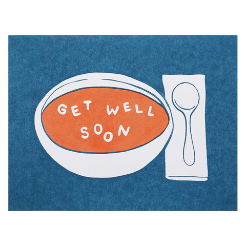 Lucky Horse Press Get Well Soon Soup Card