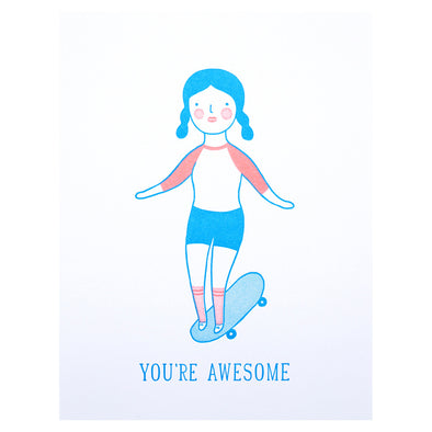 You're Awesome Skater Card by Lucky Horse Press