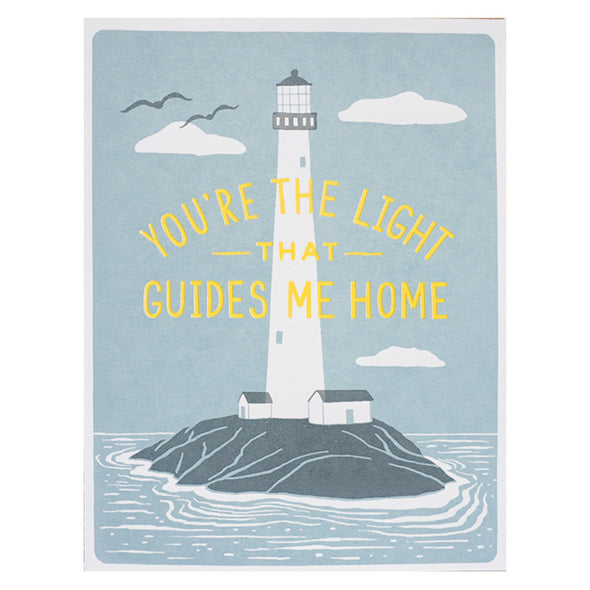Lucky Horse Press You're the Light That Guides Me Home Card