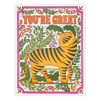 You're Great Tiger Card by Lucky Horse Press
