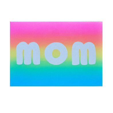 Mom Gradient Card by Gold Teeth Brooklyn