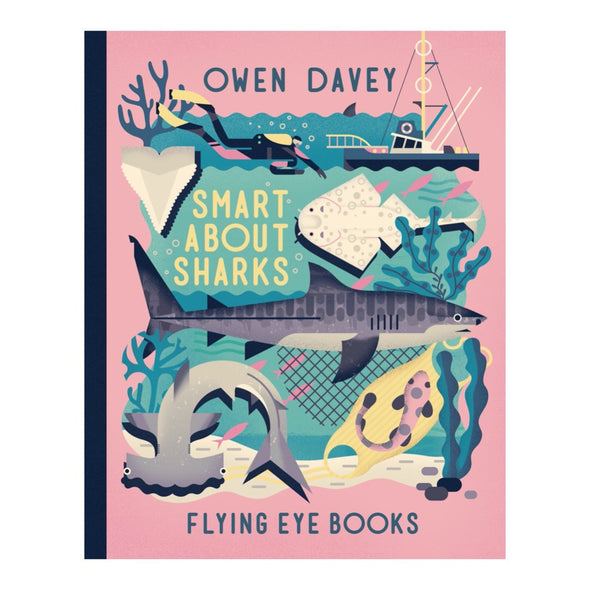 Smart About Sharks by Owen Davey