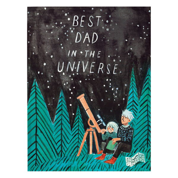 Best Dad in the Universe Card by Quill & Fox