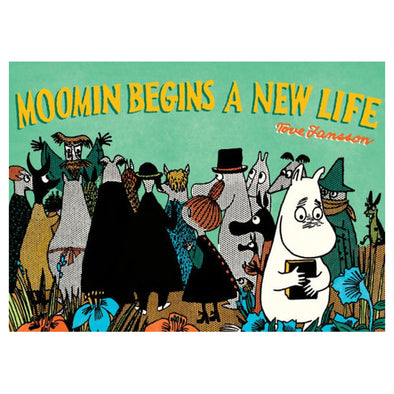Moomin Begins a New Life by Tove Jansson