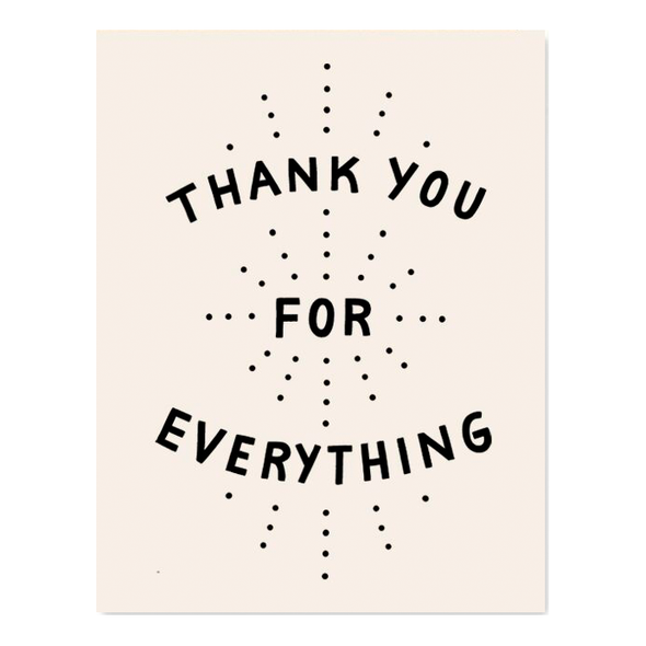 Thank You for Everything Card by Worthwhile Paper