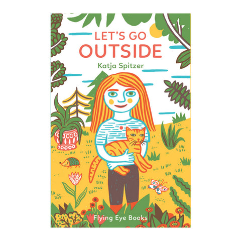 Let's Go Outside by Katja Spitzer