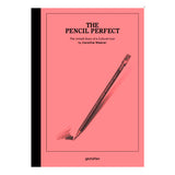The Pencil Perfect by Caroline Weaver