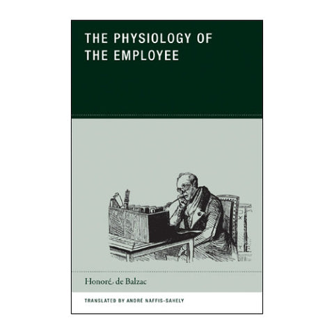 The Physiology of the Employee by Honoré de Balzac