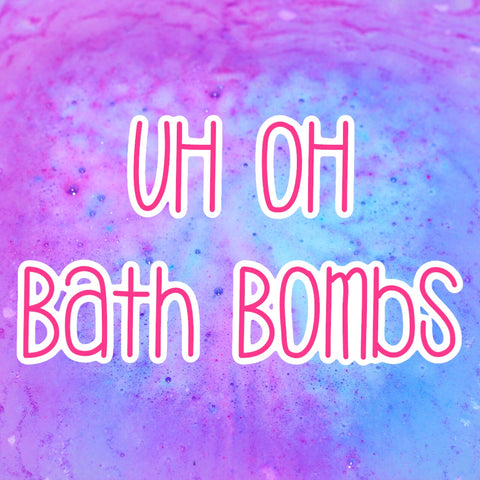 UH OH Bath Bomb (imperfect) - Mama Bear Bath Company, LLC