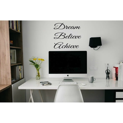 Dream Believe Achieve Removable wall decal