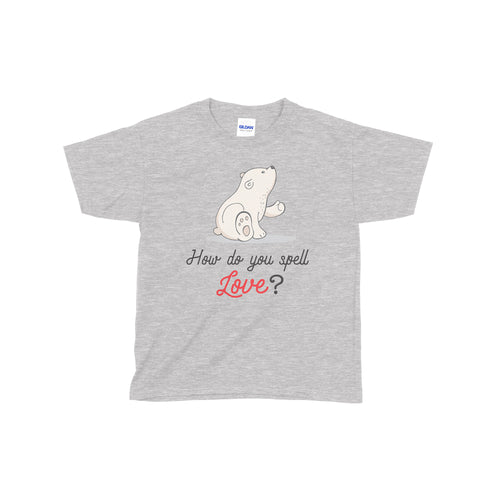 """You don't spell Love, You Feel it."" Single Toddler/Youth T-shirt"