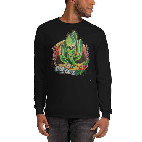 "#because ""WELCOME TO NEW MEXICO"" Long Sleeve T-Shirt"