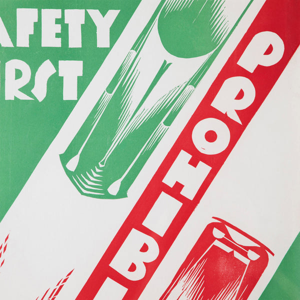 Art Deco Prohibition Safety First Original Poster