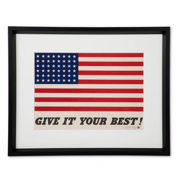 Original Give It Your Best! World War II American Flag Poster