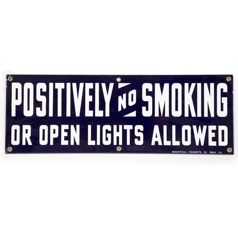 Positively No Smoking or Open Lights Porcelain Sign