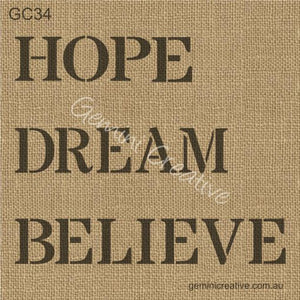 HOPE DREAM BELIEVE STENCIL - GEMINI CREATIVE