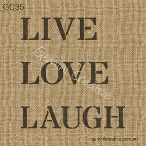 LIVE LOVE LAUGH STENCIL - GEMINI CREATIVE