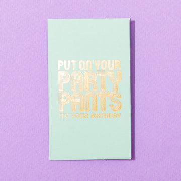 Party Pants Mini Card by Farewell Paperie