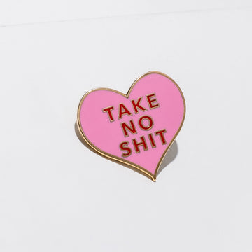 Larissa Loden Jewelry, Handmade in MN. Take No Shit Pin, Cute AF little heart pin made to let everyone know that you just don't have time to take any of this BS today. The pin is approx 1 inch wide and tall, on a brass post with rubber back.