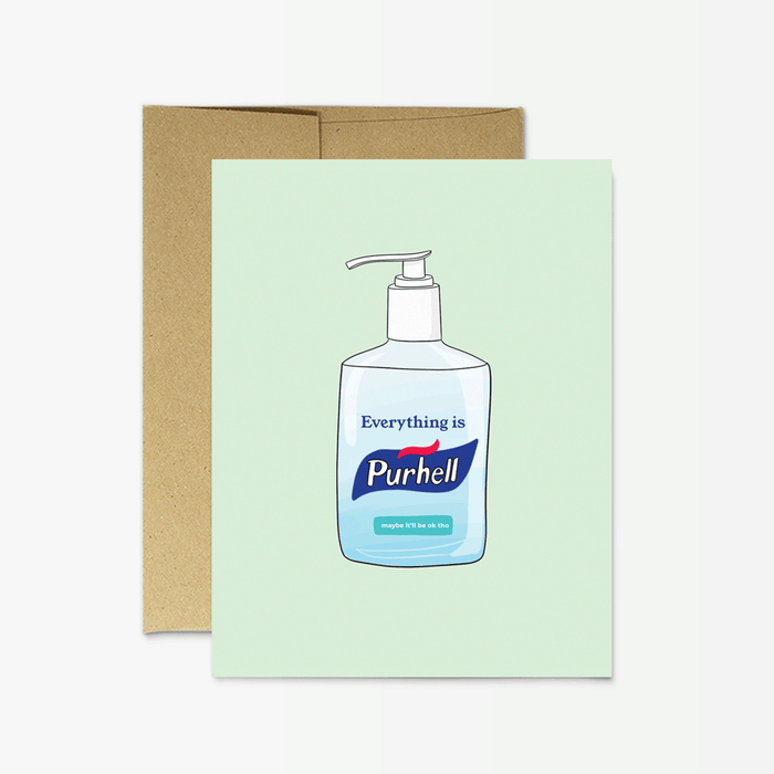 Everything is Purhell Card by Party Mountain Paper