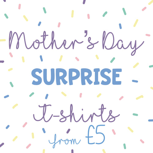 Fiver Friday - Surprise Mother's Day Vinyl Tee Kids and Ladies