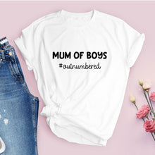 Mum of Boys - Out numbered Ladies Tshirt