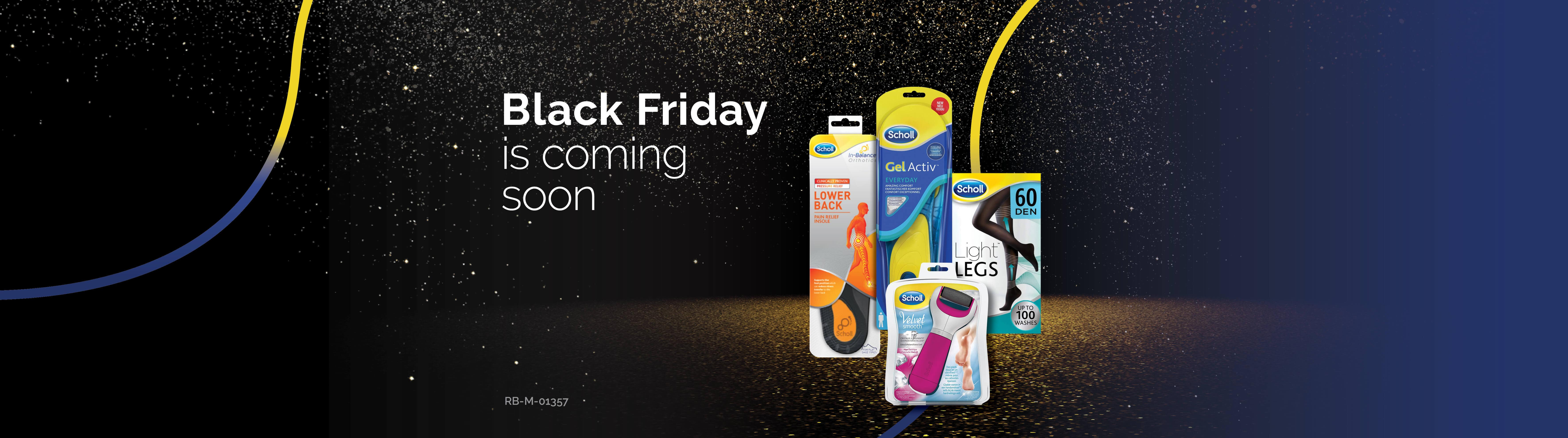 Scholl UK - Black Friday is coming