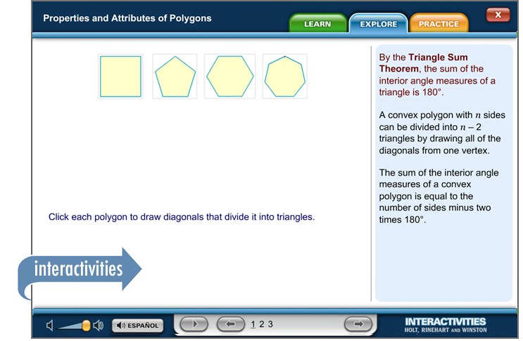 Thinkwell's Geometry interactivities give students an opportunity to put their newly acquired skills to use.