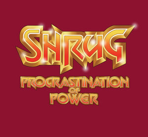 "Anvil Ladies Fashion Basic Fitted T-Shirt ""Shrug - Procrastination of Power"""