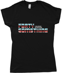 "Anvil Ladies Fashion Basic Fitted T-Shirt ""Forty Something - Autobot"""