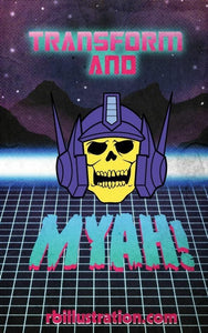 """Transform and Myah!"" Enamel Pin"