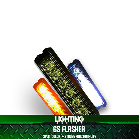 **CLOSEOUT** 6S Flasher  | SINGLE COLOR WHITE + Strobe Functionality