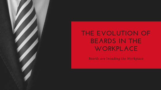 The Evolution of Beards in the Workplace
