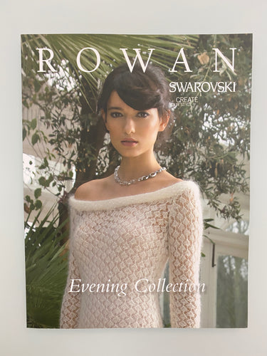 Rowan Evening Collection