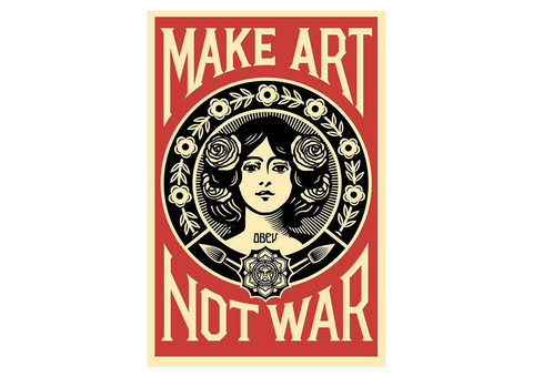 Make Art Not War Litograph - Obey Shepard Fairey