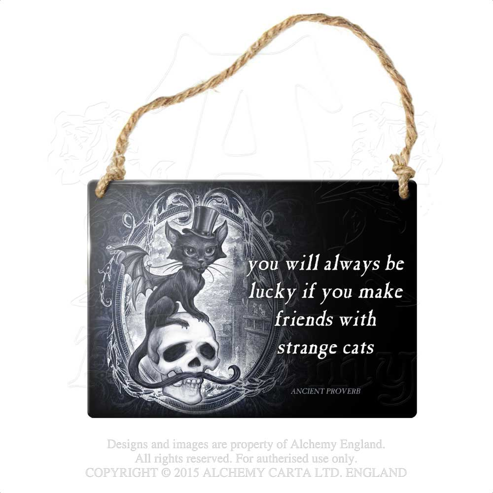 Alchemy Gothic ...Strange Cats... Metal Sign from Gothic Spirit