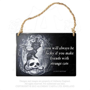 Alchemy Gothic ...Strange Cats... Metal Sign - Gothic Spirit