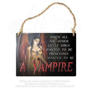 Alchemy Gothic When all the other little girls... Metal Sign from Gothic Spirit